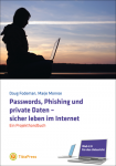 Passwords, Phishing und private Daten
