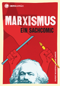 Marxismus. Ein Sachcomic