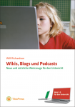 Wikis Blogs und Podcasts