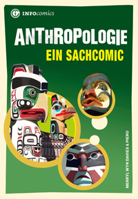 Anthropologie. Ein Sachcomic